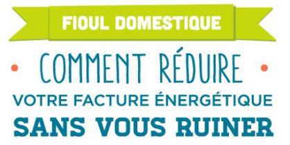 Chauffage au fioul : réduire sa consommation d'énergie